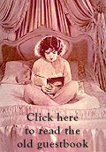 Click Clara Bow to read the old guestbook.
